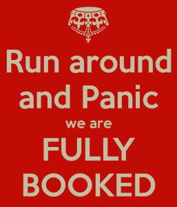 run-around-and-panic-we-are-fully-booked
